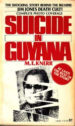 """The Suicide Cult: The Inside Story of the Peoples Temple Sect and the Massacre in Guyana"", book cover"
