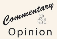 Commentary & Opinion